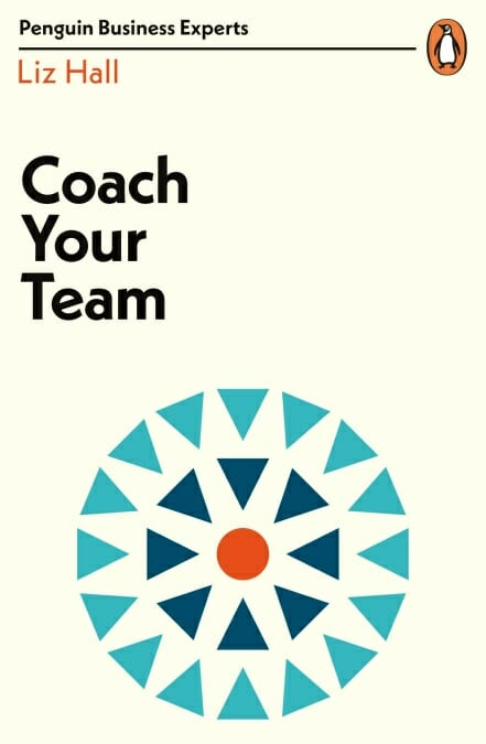 cover - coach your team by liz hall